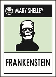 Science Fiction Collection --, Mary Shelley's Frankenstein -- Mary Shelley - FRANKENSTEIN by Mary Shelley -- Science Fiction Collection -- (Mary Shelley Greatest Works # 4)