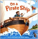 On a Pirate Ship by Sarah Courtauld: Book Cover