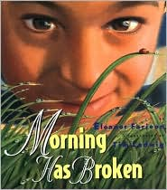 Morning Has Broken by Eleanor Farjeon: Book Cover