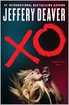 Book Cover Image. Title: XO (Kathryn Dance Series #3), Author: by Jeffery Deaver