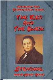 Stendhal - The Red And The Black- Le Rouge et le Noir (An English version) by Stendhal