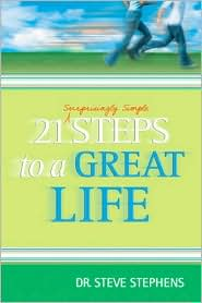 21 Surprisingly Simple Steps to a Great Life