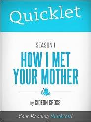 Gideon Cross - Quicklet on How I Met Your Mother Season One