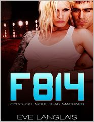 Eve Langlais - F814 (Cyborgs: More Than Machines Series #2)