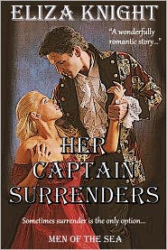 Eliza Knight - Her Captain Surrenders