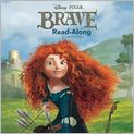 Book Cover Image. Title: Brave Read-Along Storybook, Author: Disney Book Group