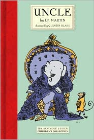Uncle  by J. P. Martin,  Quentin Blake  (July 2007) read more