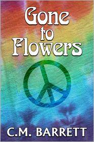 C. M. Barrett - Gone to Flowers