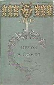 BDP (Editor) Jules Verne - Off on a Comet or, Hector Servadac: A Science Fiction/Adventure Classic By Jules Verne! AAA+++