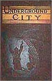 BDP (Editor) Jules Verne - The Underground City or The Black Indies (Sometimes Called The Child of the Cavern): A Classic By Jules Verne! AAA+++