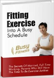 Fitting Fitness into a Busy Schedule!