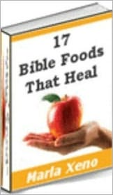 Study Guide - Your Kitchen Guide eBook - 17 Bible Foods That Heal - If Gods health plan was good enough for Jesus Christ, isn't it good enough