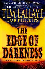 Tim LaHaye  Bob Phillips - Babylon Rising: The Edge of Darkness