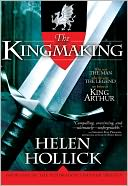B & N Free Fridays: The Kingmaking (Pendragon's Banner Series #1)