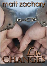 Matt Zachary - Life Changes (The New Discoveries Series #3)