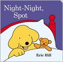 Night-Night, Spot by Eric Hill: Book Cover