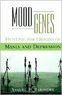 Mood Genes: Hunting for Origins