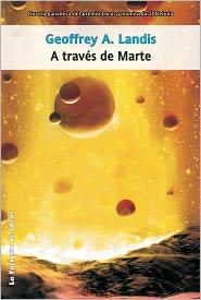 Geoffrey A. Landis - A través de Marte