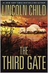 Book Cover Image. Title: The Third Gate, Author: by Lincoln Child
