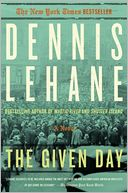The Given Day by Dennis Lehane: Book Cover