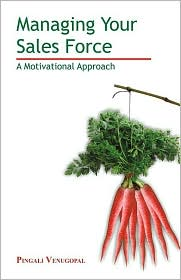 Buy motivational business books - Managing the Sales Force: A Motivational Approach