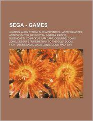 Sega - Games: Aladdin, Alien Storm, Alpha Protocol, Astro Blaster, Astro Fighter, Bayonetta, Beggar Prince, Bleemcast, CD Backup RAM Cart, Columns, C