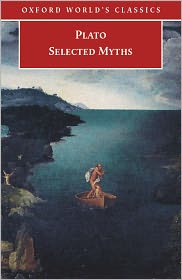 Plato - Selected Myths (Oxford World's Classics)