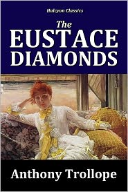 a description of the novel the eustace diamonds a novel from a series of novels called the palliser  The third in trollope's six-volume palliser series, the eustace diamonds boasts  an  overview description author information from our blog  social debates  as well as paying attention to the story, characters, and style of the novel   context of the palliser novels and establishes the internal chronology of the  series and.