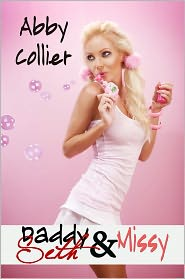 Carolyn Faulkner Abby Collier - Daddy-Seth and Missy, An Age Play Romance
