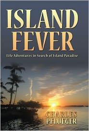 Charles Pflueger - Island Fever
