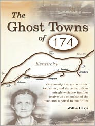 Willie Davis - The Ghost Towns of 174