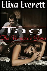 Elixa Everett - Tag, The Vampire's Game