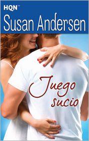 Susan Andersen - JUEGO SUCIO