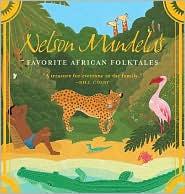 Nelson Mandela's Favorite African Folktales by Nelson Mandela: Book Cover