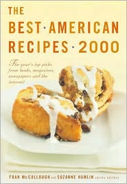 Best American Recipes 2000: The Year's Top Picks from Books, Magazines, Newspapers, and the Internet