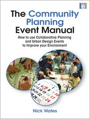 Nick Wates - The Community Planning Event Manual