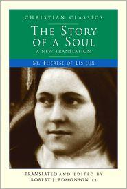 Thérèse of Lisieux - Story of a Soul: A New Translation