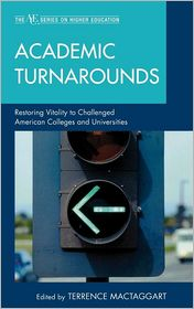 Academic Turnarounds: Restoring Vitalit...