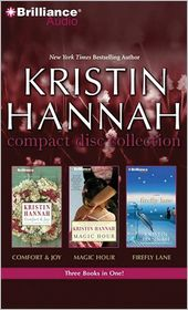 Kristin Hannah CD Collection: Comfort and Joy, Magic Hour,