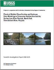 Jennifer L. Krstolic - Physical Habitat Classification and Instream Flow Modeling to Determine Habitat Availability During Low-Flow Periods, North Fork