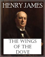 Henry James - The Wings of the Dove (Barnes & Noble Classics Series)