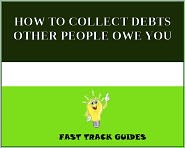 Alexey - HOW TO COLLECT DEBTS OTHER PEOPLE OWE YOU