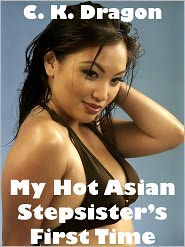 C. K. Dragon - My Hot Asian Stepsister's First Time