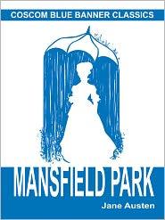 Jane Austen - Mansfield Park (Coscom Blue Banner Classics)
