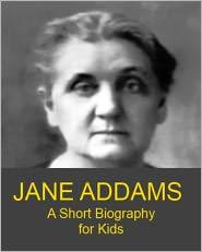 jane addams a short biography