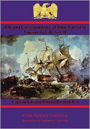 Captain Edward Pelham Brenton R.N. - Life and Correspondence of John, Earl of St Vincent, G.C.B. Vol. I