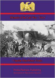 Captain John Henry Cooke - Memoirs of the Late War – Vol. I.