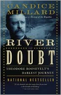 River of Doubt by Candice Millard: Book Cover