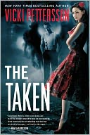Free Fridays: The Taken by Vicki Pettersson - Barnes & Noble Book Clubs