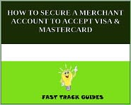 Alexey - HOW TO SECURE A MERCHANT ACCOUNT TO ACCEPT VISA & MASTERCARD